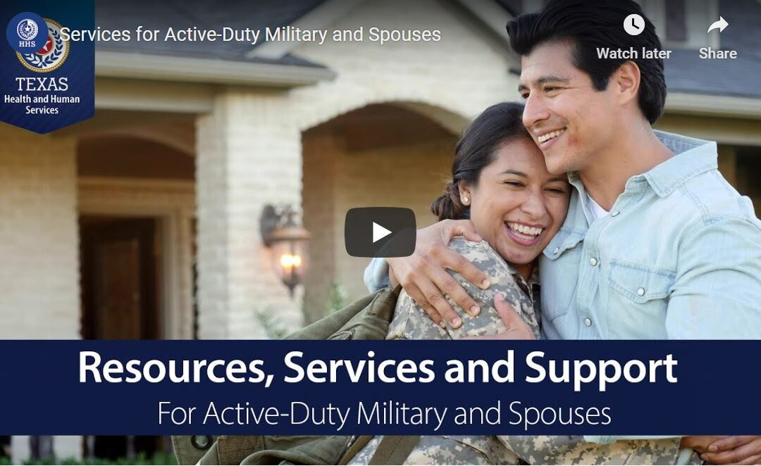 Texas Launches Video Resource For Active-Duty Military And Spouses Transferring to the State